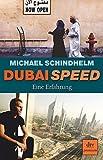 Dubai Speed: Eine Erfahrung