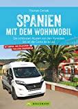 Spanien mit dem Wohnmobil: Die schönsten Routen von den Pyrenäen bis an die Costa de la Luz