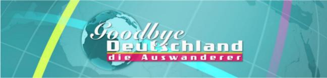 Goodby Deutschland Castingaufruf
