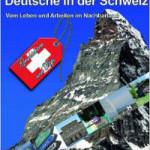 Buchtipps: Auswandern, Leben und Arbeiten in der Schweiz
