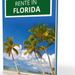 Rente in Florida: So gelingt der Langzeiturlaub unter Palmen!