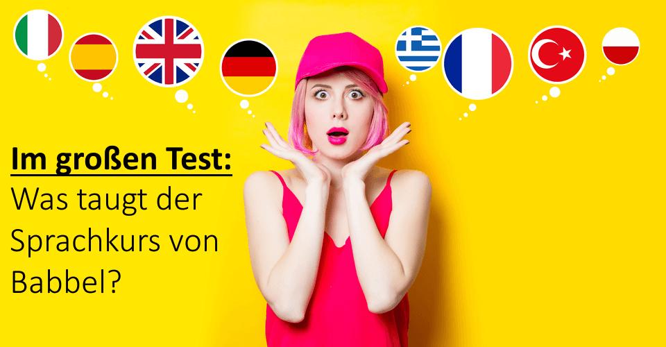 Babbel Erfahrungen Mein Testbericht Zum Sprachkurs 2019